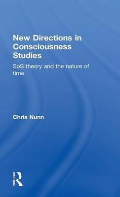 New Directions in Consciousness Studies