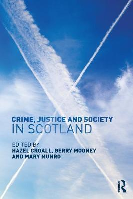 Crime, Justice and Society in Scotland