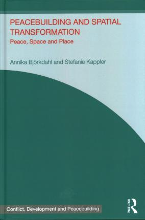 Peacebuilding and Spatial Transformation