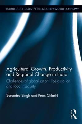 Agricultural Growth, Productivity and Regional Change in India