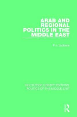 Arab and Regional Politics in the Middle East