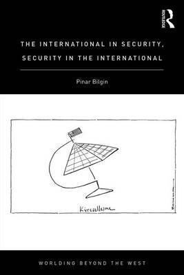 The International in Security, Security in the International