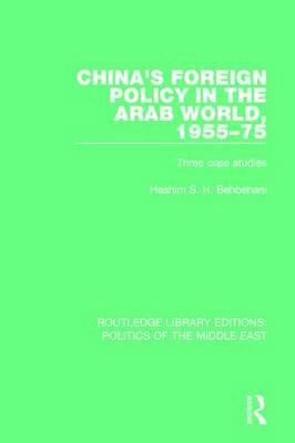 China's Foreign Policy in the Arab World, 1955-75