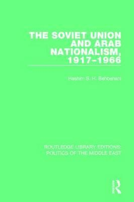 The Soviet Union and Arab Nationalism, 1917-1966