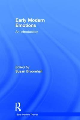 Early Modern Emotions