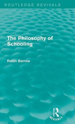 The Philosophy of Schooling