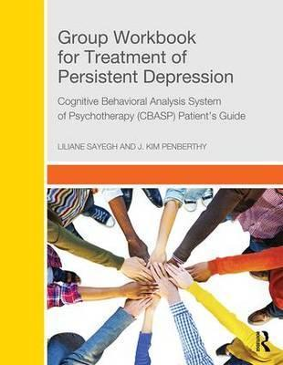 Group Workbook for Treatment of Persistent Depression