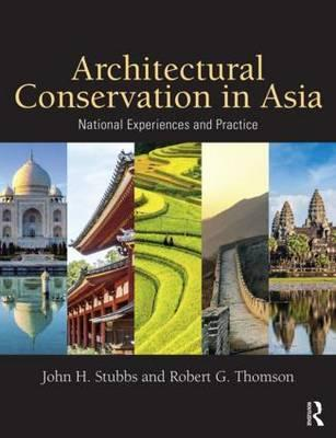 Architectural Conservation in Asia