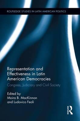 Representation and Effectiveness in Latin American Democracies