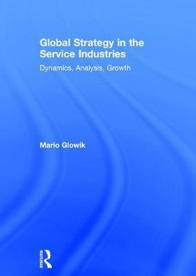 Global Strategy in the Service Industries