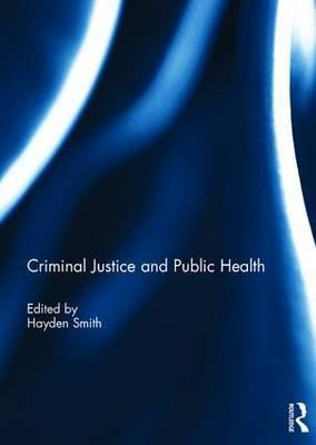 Criminal Justice and Public Health