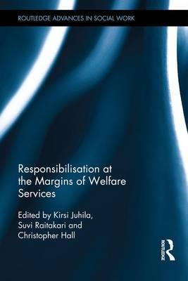 Responsibilization at the Margins of Welfare Services
