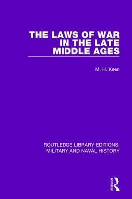 The Laws of War in the Late Middle Ages