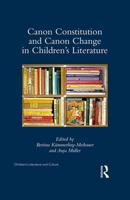 Canon Constitution and Canon Change in Children's Literature