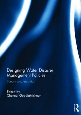 Designing Water Disaster Management Policies