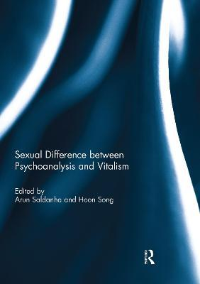 Sexual Difference Between Psychoanalysis and Vitalism