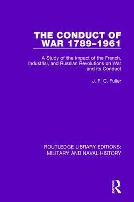 The Conduct of War 1789-1961