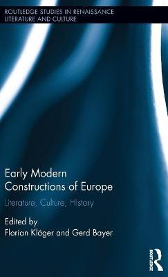 Early Modern Constructions of Europe