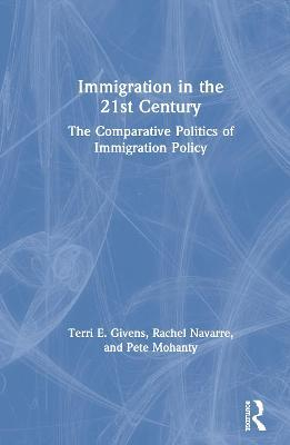 The Politics of Immigration in the 21st Century