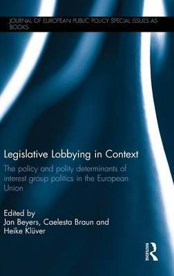 Legislative Lobbying in Context