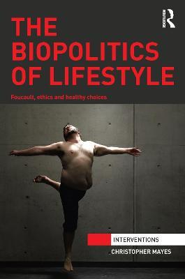The Biopolitics of Lifestyle