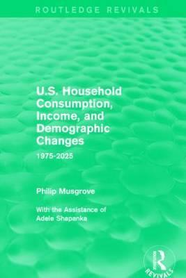 U.S. Household Consumption, Income, and Demographic Changes