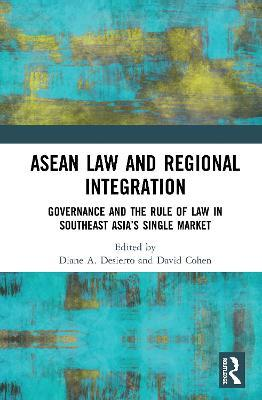 ASEAN Law and Regional Integration