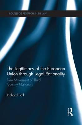 The Legitimacy of The European Union through Legal Rationality