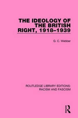 Ideology of the British Right, 1918-39