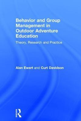 Behavior and Group Management in Outdoor Adventure Education