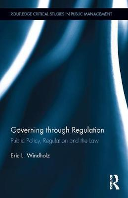 Governing Through Regulation