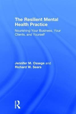 The Resilient Mental Health Practice