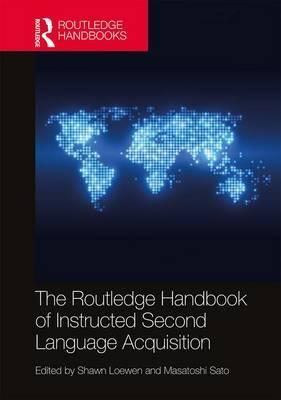 The Routledge Handbook of Instructed Second Language Acquisition