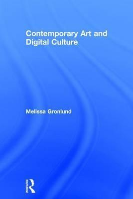 Contemporary Art and Digital Culture