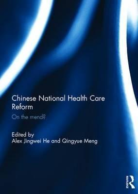Chinese National Health Care Reform
