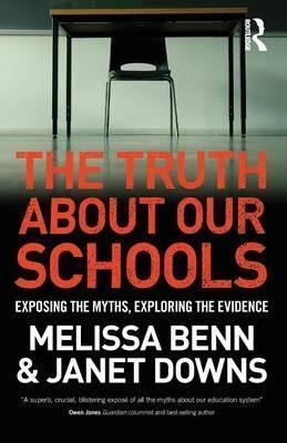 The Truth About Our Schools