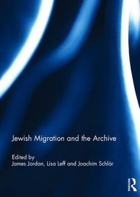 Jewish Migration and the Archive