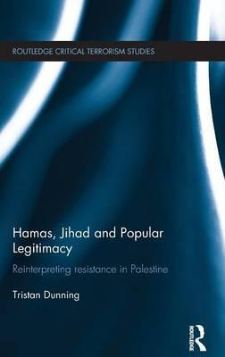Hamas, Jihad and Popular Legitimacy