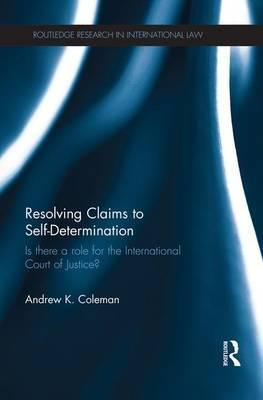 Resolving Claims to Self-Determination