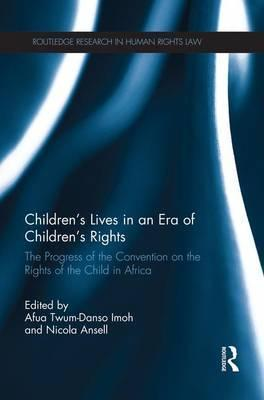 Children's Lives in an Era of Children's Rights