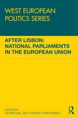 After Lisbon: National Parliaments in the European Union