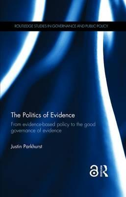 The Politics of Evidence