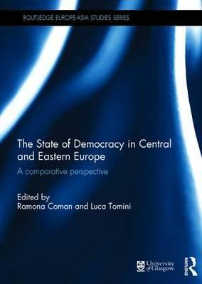 The State of Democracy in Central and Eastern Europe