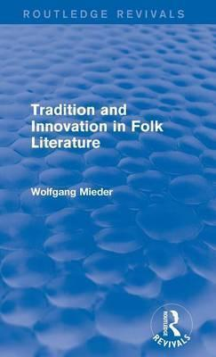 Tradition and Innovation in Folk Literature