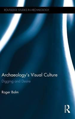 Archaeology's Visual Culture