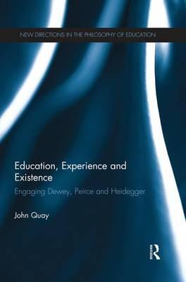 Education, Experience and Existence