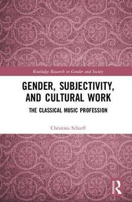 Gender, Subjectivity, and Cultural Work