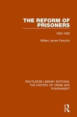 The Reform of Prisoners