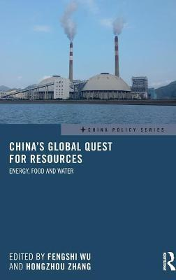 China's Global Quest for Resources