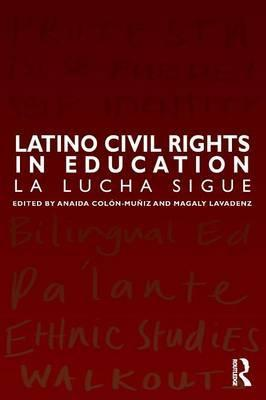 Latino Civil Rights in Education